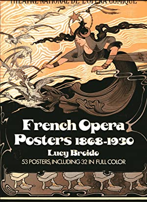 FRENCH OPERA POSTERS 1868-1930: Theatre National De: Broido, Lucy