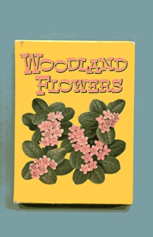 WOODLAND FLOWERS: A Companion Book to Field: Everett, T H