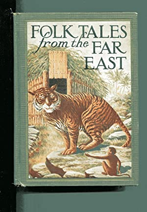 FOLK TALES FROM THE FAR EAST: Meeker, Charles H