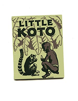 LITTLE KOTO: A Boy of Madagascar: Burgess, Constance &