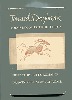 TOWARD DAYBREAK: Poems: Hutchison, Collister (Jule