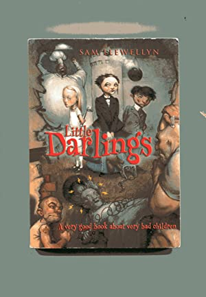 LITTLE DARLINGS: A Very Good Book About: Llewellyn, Sam
