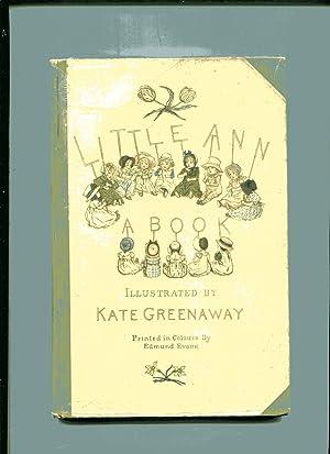 LITTLE ANN: A BOOK (Little Ann and: Taylor, Jane &