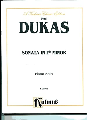 PAUL DUKAS SONATA IN E-FLAT MINOR: A: Dukas, Paul