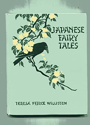 JAPANESE FAIRY TALES: Williston, Teresa Peirce