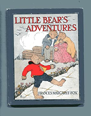 LITTLE BEAR'S ADVENTURES: Fox, Frances Margaret