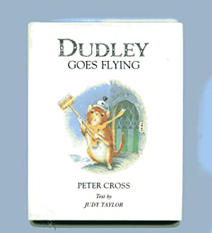 DUDLEY GOES FLYING: Cross, Peter &