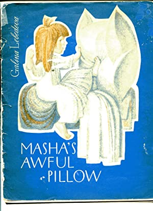 MASHA'S AWFUL PILLOW: LeBedeva, Galina