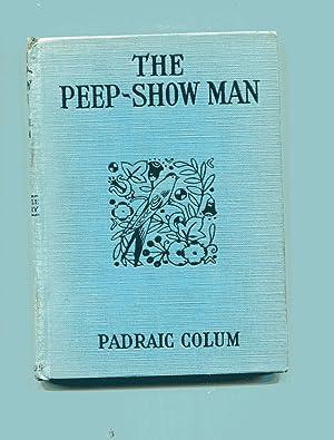 THE PEEP-SHOW MAN: Colum, Padraic