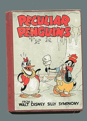 PECULIAR PENGUINS from a Walt Disney Silly Symphony: Thompson, Ruth Plumly & Walt Disney Studios