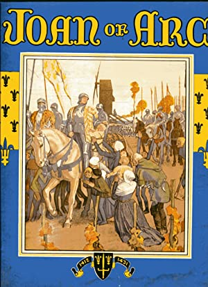 THE BEAUTIFUL STORY OF JOAN OF ARC: Lowe, Viola Ruth