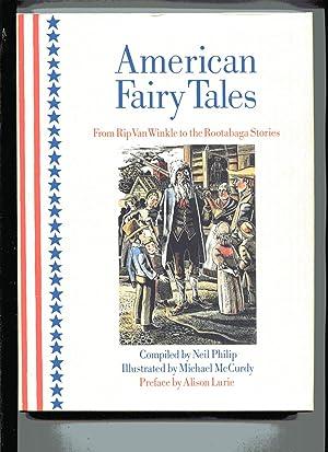 AMERICAN FAIRY TALES: From Rip Van Winkle: Philip, Neil, Ed.
