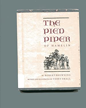 THE PIED PIPER OF HAMELIN: Browning, Robert (Terry