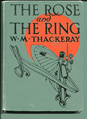 THE ROSE AND THE RING or The: Thackeray, William Makepeace