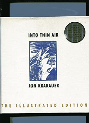 INTO THIN AIR: The Illustrated Edition: A: Krakauer, Jon