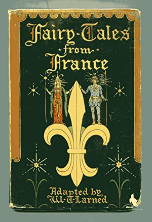 FAIRY TALES FROM FRANCE: Larned, W. Trowbridge,