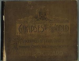 GLIMPSES OF THE WORLD: A PORTFOLIO OF: Stoddard, John L.