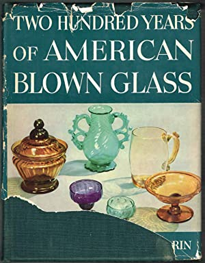 Two Hundred Years of AMERICAN BLOWN GLASS: #313 of 500, Limited Edition