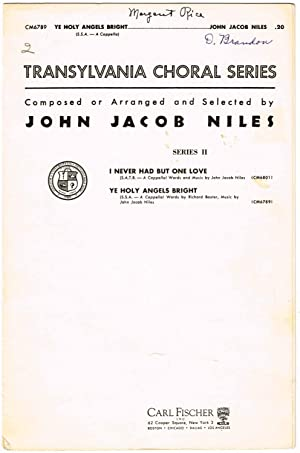 YE HOLY ANGELS BRIGHT (for Three-Part a: Niles, John Jacob
