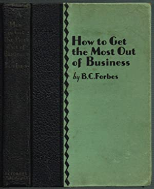 How to Get the Most Out of Business