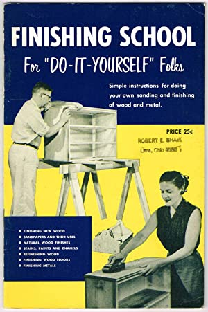 """FINISHING SCHOOL For """"DO-IT-YOURSELF"""" Folks: Simple instructions: Behr-Manning"""