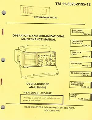 TM 11-6625-3135-12: OSCILLOSCOPE, AN/USM-488 (6625-01-187-7847) - OPERATOR'S AND ...