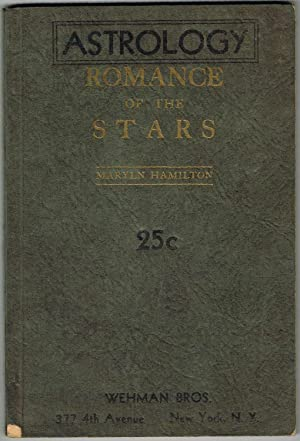 ASTROLOGY: ROMANCE OF THE STARS