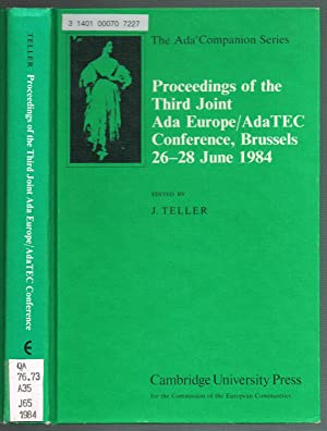 Proceedings of the Third Joint Ada Europe/AdaTEC Conference,The Ada Companion Series, Brussels 26...