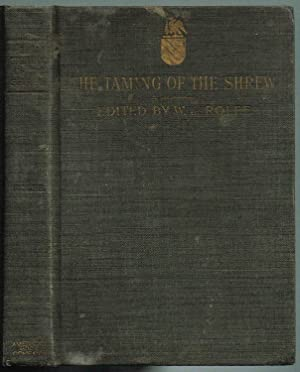 Shakespeare's Comedy of THE TAMING OF THE: Shakespeare, William; Rolfe,