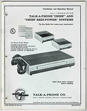 """Installation and Operation Manual, All-Transistor TALK-A-PHONE """"CHIEF"""": TALK-A-PHONE CO."""