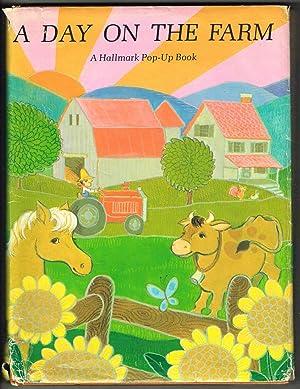 A DAY ON THE FARM- A Hallmark Pop-Up Book: Peterson, Gail Mahan