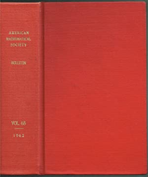 Bulletin of the AMERICAN MATHEMATICAL SOCIETY, Volume 68 (Numbers 1-6), Jan-Nov 1962