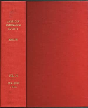 Bulletin of the AMERICAN MATHEMATICAL SOCIETY, Volume 72 (Numbers 1-3), Jan-Jun 1966
