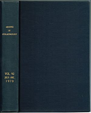 ARCHIVES OF OTOLARYNGOLOGY. Volume 92, July-December, 1970: Alford, Bobby R.