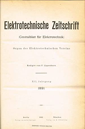 Elektrotechnische Zeitschrift. (Centralblatt fur Elektrotechnik). Organ des Elektrotechnischen ...