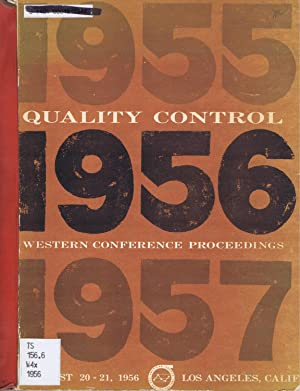 WESTERN QUALITY CONTROL CONFERENCE, Transactions of 3rd Annual; August 20-21, 1956; Los Angeles, ...