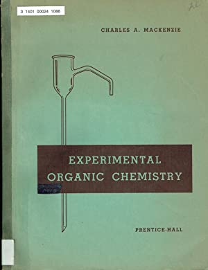 EXPERIMENTAL ORGANIC CHEMISTRY. An experiments/workbook