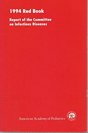 1994 RED BOOK: Report of the Committee: Committee on Infectious