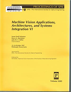 Machine Vision Applications, Architectures and Systems Integration: Solomon, Susan Snell