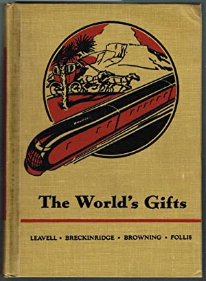 THE FRIENDLY HOUR - BOOK FIVE: THE WORLD'S GIFTS: Leavell, Lillin W.; Breckinridge, Elizabeth G...