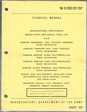 TM 9-2300-257-20P, TECHNICAL MANUAL, ORGANIZATIONAL MAINTENANCE REPAIR PARTS AND SPECIAL TOOLS LIST...