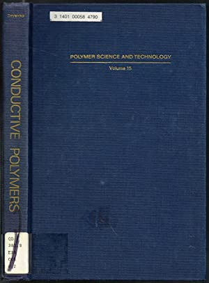 CONDUCTIVE POLYMERS: Volume 15 of Polymer Science and Technology