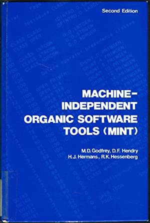 MACHINE-INDEPENDENT ORGANIC SOFTWARE TOOLS (MINT), Second Edition.