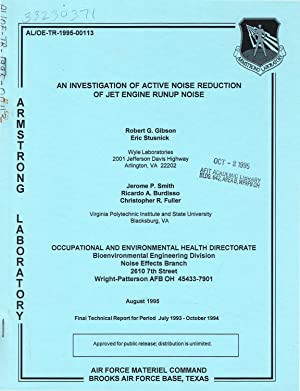 AN INVESTIGATION OF ACTIVE NOISE REDUCTION OF: Gibson, Robert G.;