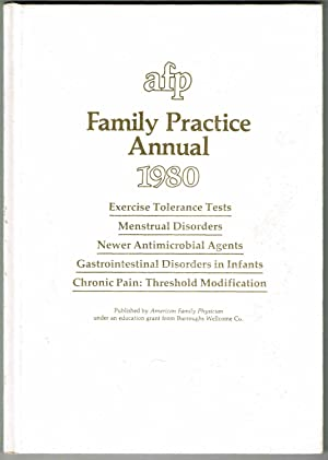 AFP Family Practice Annual 1980: Rose, John C.; Knickerbocker, Mary (Eds)