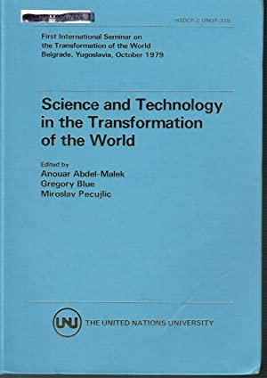 Science and Technology in the Transformation of the World, HSDCP-2/UNUP-339: Proceedings of First...