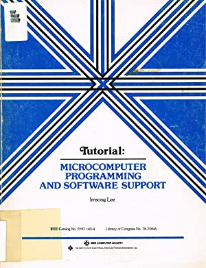 Tutorial: MICROCOMPUTER PROGRAMMING AND SOFTWARE SUPPORT