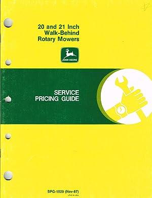 John Deere Service Pricing Guide, SPG-1029, John Deere 20 and 21 Inch Walk-Behind Rotary Mowers: ...
