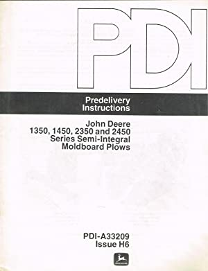John Deere PREDELIVERY INSTRUCTIONS, PDI-A33209, Issue H6,: John Deere