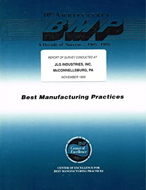 Best Manufacturing Practices. Report of Survey Conducted at JLG INDUSTRIES, INC., McCONNELSBURG, ...